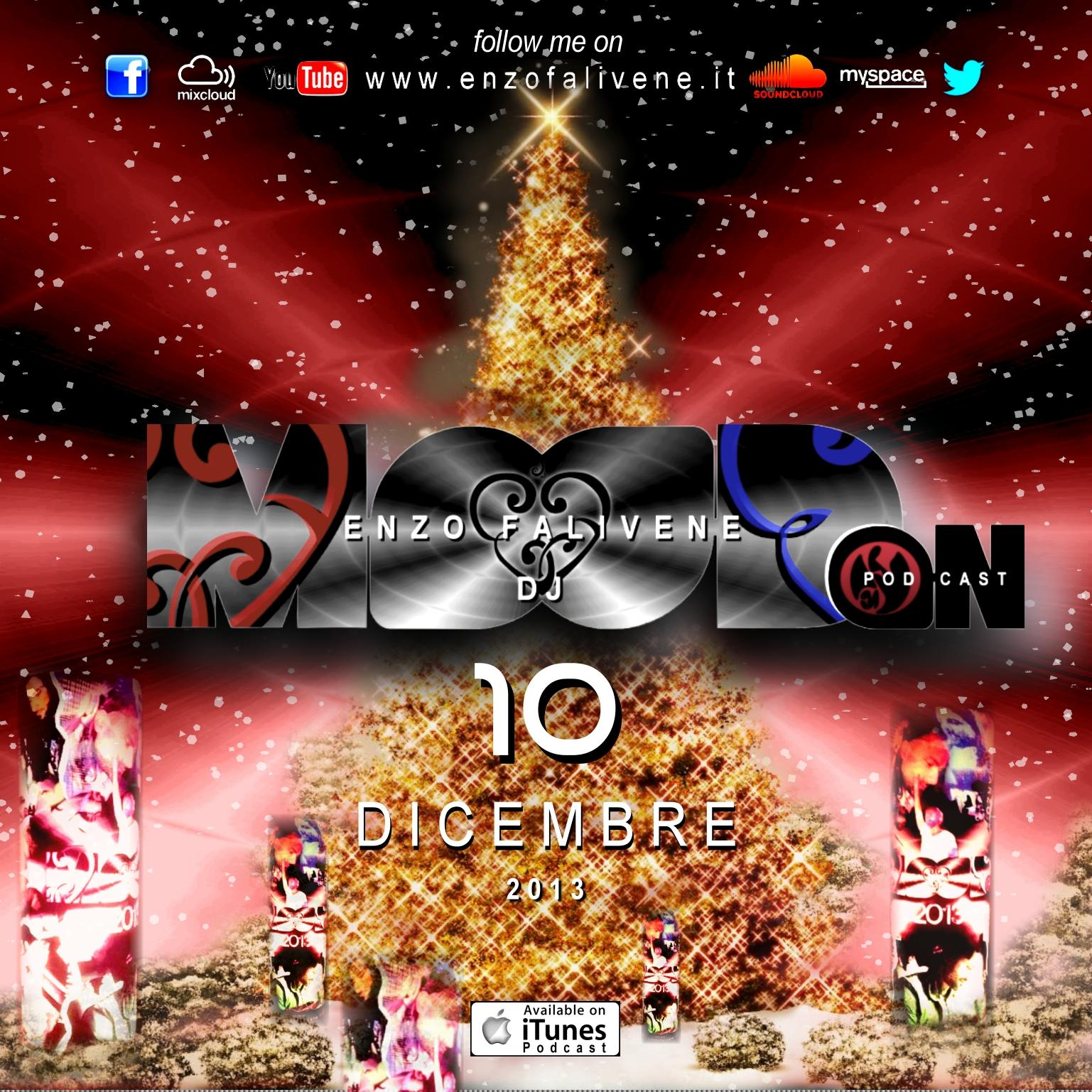 Dj Enzo Falivene - Mood On Dicembre 010 2013