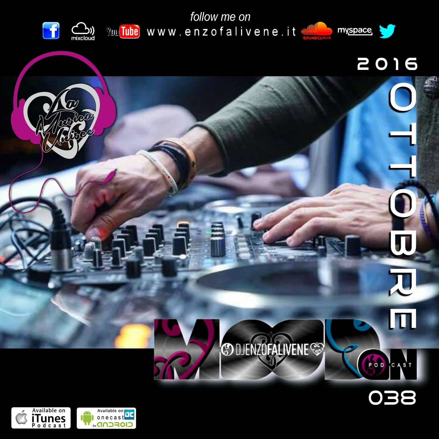 Dj Enzo Falivene - Mood On 038  Ottobre 2016